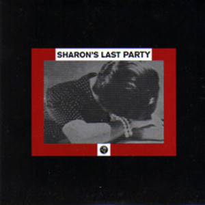 Sharon's Last Party