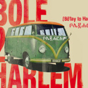 Bole 2 Harlem
