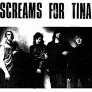 Screams for Tina
