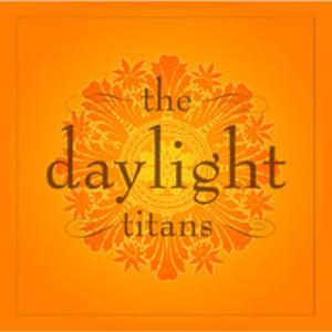 The Daylight Titans