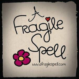A Fragile Spell