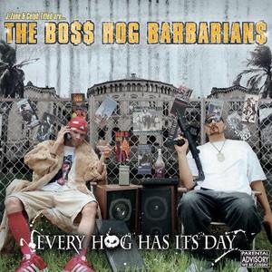 The Boss Hog Barbarians