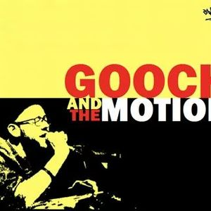 Gooch And The Motion