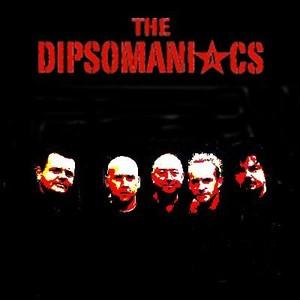The Dipsomaniacs
