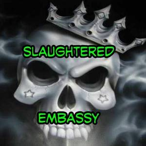 Slaughtered Embassy