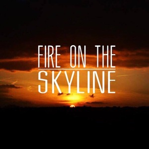 Fire on the Skyline