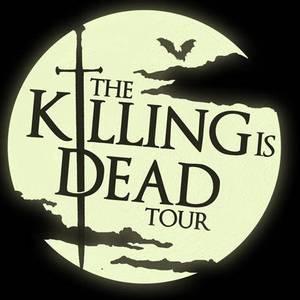 The Killing is Dead Tour