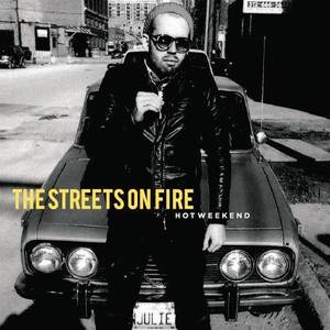The Streets On Fire