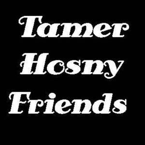 Tamer hosny Friends