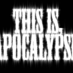 This Is, Apocalypse