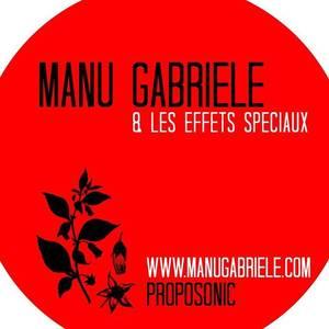 Manu Gabriele & les effets spéciaux