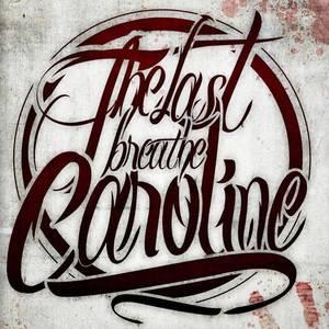 The Last Breathe Caroline
