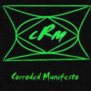 Corroded Manifesto