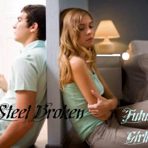 STEEL BROKEN