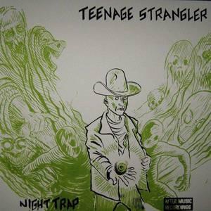 The Band Teenage Strangler