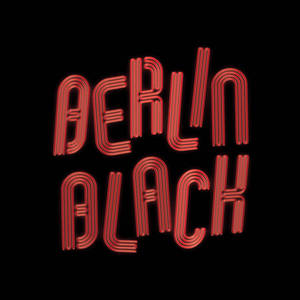 Berlin Black And The Shades Of Grey