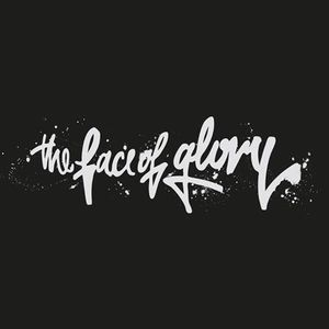 The Face Of Glory