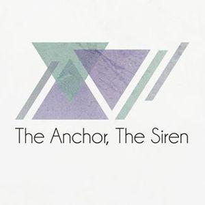 The Anchor, The Siren