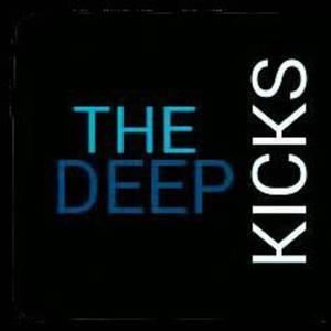 The Deep Kicks