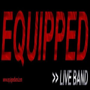 EQUIPPED - Live Band