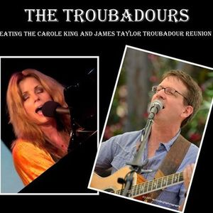 The Troubadours - A Tribute to Carole King and James Taylor