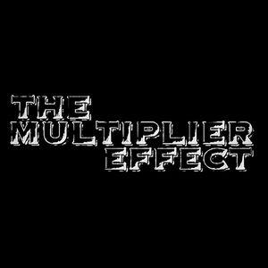 The Multiplier Effect