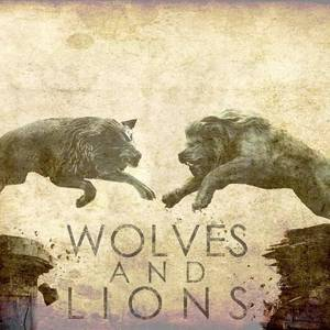 Wolves and Lions