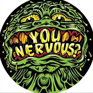 You Nervous?