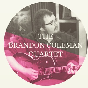 Brandon Coleman Quartet