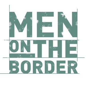 Men On The Border