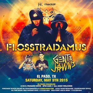 Bandsintown | Flosstradamus Tickets - El Paso Coliseum , May