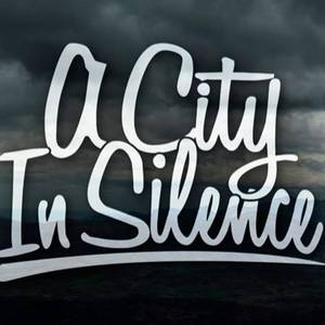 A City In Silence