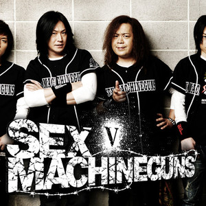 SEX MACHINEGUNS
