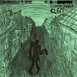 Loversville is dead