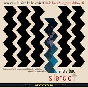 Silencio-A Tribute to the Works of David Lynch & Angelo Badalamenti