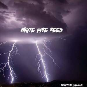 White Fire Reed