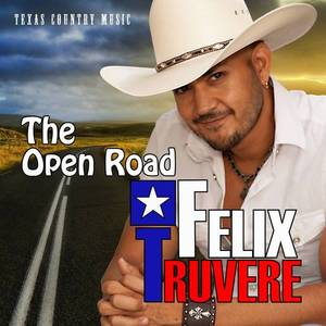 Felix Truvere & the Open Road