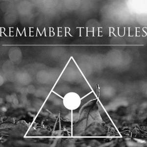 Remember The Rules