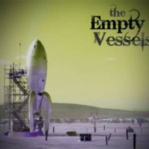 The Empty Vessels