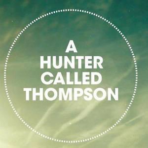 A Hunter Called Thompson