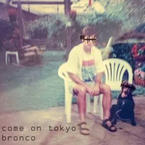 Come On Tokyo