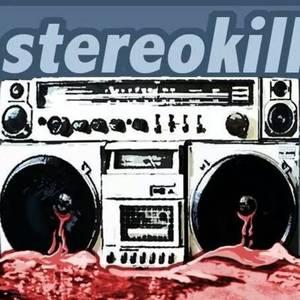 StereoKill