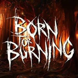 Born For Burning