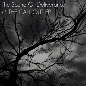 The Sound of Deliverance