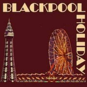 Blackpool Holiday