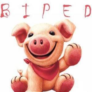 BIPED PIGS