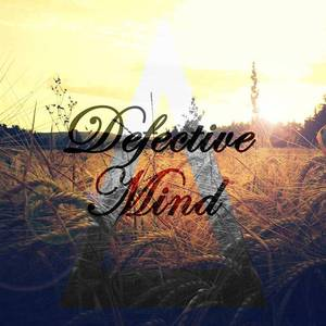 Defective Mind'