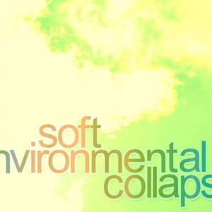 Soft Environmental Collapse