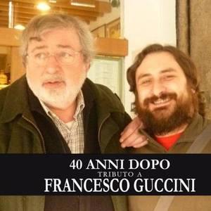 40 anni dopo - Tributo a Francesco Guccini
