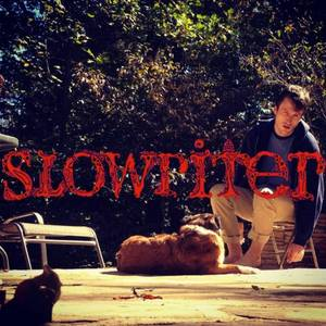 Slowriter